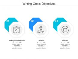 Writing Goals Objectives Ppt Powerpoint Presentation Show Backgrounds Cpb