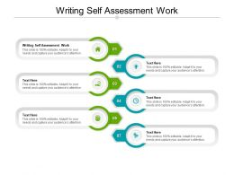 Writing Self Assessment Work Ppt Powerpoint Presentation Layouts Backgrounds Cpb