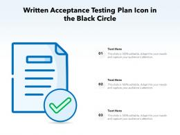 Written Acceptance Testing Plan Icon In The Black Circle