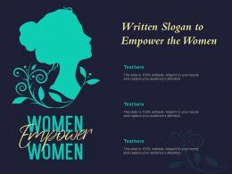 Written Slogan To Empower The Women
