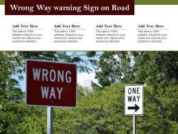 Wrong Way Warning Sign On Road