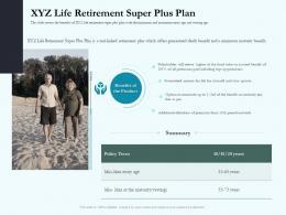 XYZ Life Retirement Super Plus Plan Social Pension Ppt Topics