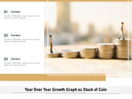 Year Over Year Growth Graph As Stack Of Coin