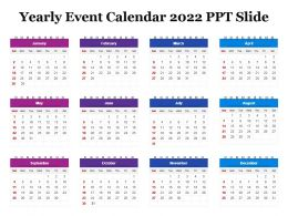 Yearly Event Calendar 2022 Ppt Slide
