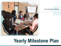 Yearly Milestone Plan Powerpoint Presentation Slides