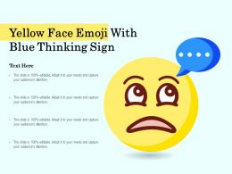 Yellow Face Emoji With Blue Thinking Sign