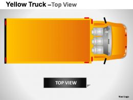 Yellow Truck Top View Powerpoint Presentation Slides