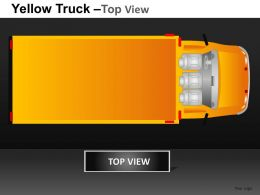 Yellow Truck Top View Powerpoint Presentation Slides DB