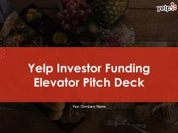 Yelp Investor Funding Elevator Pitch Deck Ppt Template