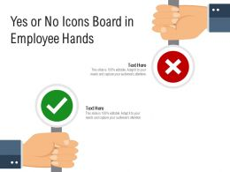 Yes Or No Icons Board In Employee Hands