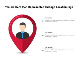 You Are Here Icon Represented Through Location Sign