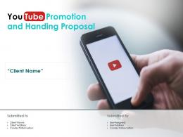 You Tube Promotion And Handing Proposal Powerpoint Presentation Slides
