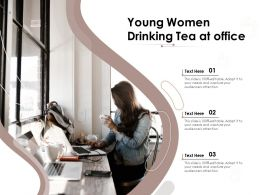 Young Women Drinking Tea At Office