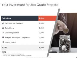 Your Investment For Job Quote Proposal Analysis Ppt Powerpoint Slides
