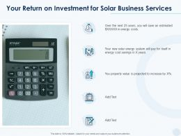 Your Return On Investment For Solar Business Services Ppt Powerpoint Presentation Layouts