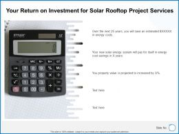 Your Return On Investment For Solar Rooftop Project Services Ppt Slides