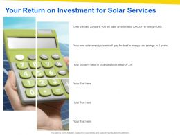 Your Return On Investment For Solar Services Ppt Powerpoint Presentation Good