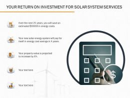 Your Return On Investment For Solar System Services Ppt Powerpoint Presentation File Rules