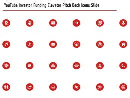 Youtube Investor Funding Elevator Pitch Deck Icons Slide Ppt Presentation Pictures Examples