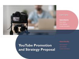 Youtube Promotion And Strategy Proposal Powerpoint Presentation Slides