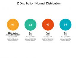 Z Distribution Normal Distribution Ppt Powerpoint Presentation Ideas Information Cpb
