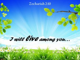 Zechariah 2 10 I Will Live Among You Powerpoint Church Sermon