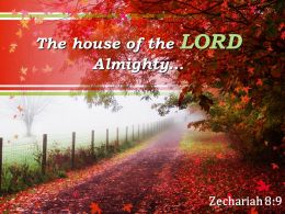 Zechariah 8 9 The house of the LORD Almighty PowerPoint Church Sermon