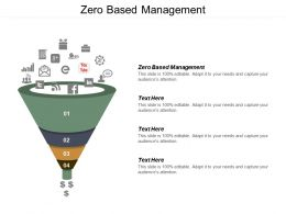 Zero Based Management Ppt Powerpoint Presentation Ideas Introduction Cpb