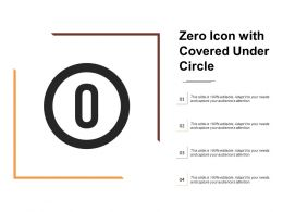 Zero Icon With Covered Under Circle