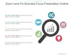 Zoom Lens For Business Focus Presentation Outline
