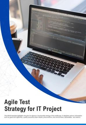 Bi Fold Agile Test Strategy For It Project Document Report PDF PPT Template