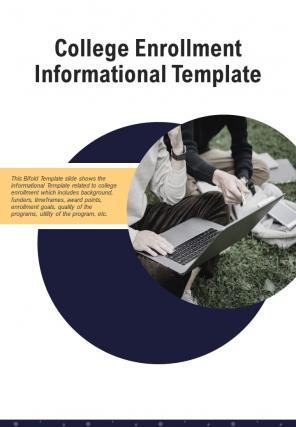 Bi Fold College Enrollment Informational Document Report PDF PPT Template