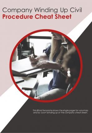 Bi Fold Company Winding Up Civil Procedure Cheat Sheet Document Report PDF PPT Template