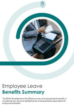 Bi Fold Employee Leave Benefits Summary Document Report PDF PPT Template