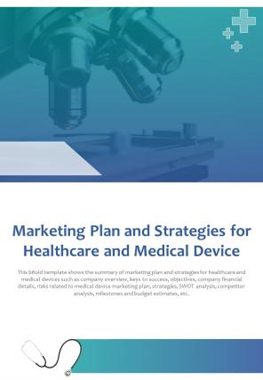 Bi Fold Marketing Plan And Strategies For Healthcare And Medical Device Document Report PDF PPT Template