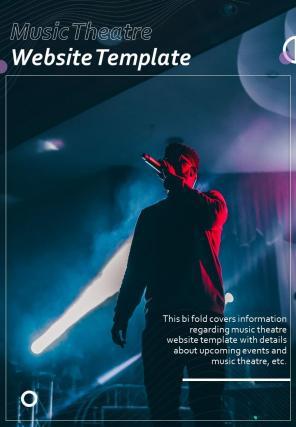 Bi Fold Music Theatre Website Document Report PDF PPT Template