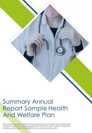 Bi Fold Summary Annual Sample Health And Welfare Plan Document Report PDF PPT Template