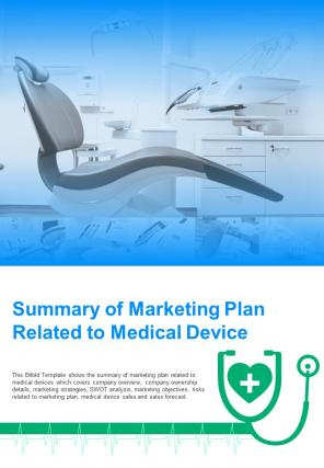 Bi Fold Summary Of Marketing Plan Related To Medical Device Document Report PDF PPT Template