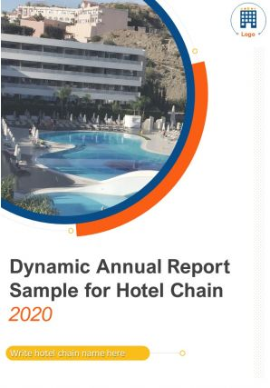 Dynamic Annual Report Sample For Hotel Chain PDF DOC PPT Document Report Template