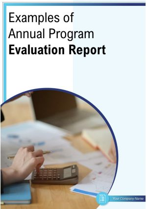 Examples Of Annual Program Evaluation Report PDF DOC PPT Document Report Template