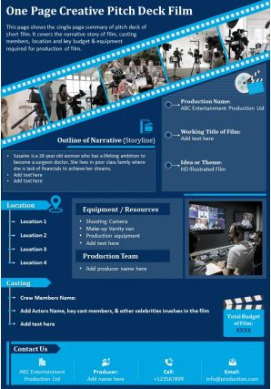 One Page Creative Pitch Deck Film Presentation Report Infographic PPT PDF Document