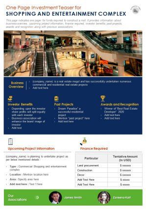 One Page Investment Teaser For Shopping And Entrainment Complex Presentation Report Infographic PPT PDF Document
