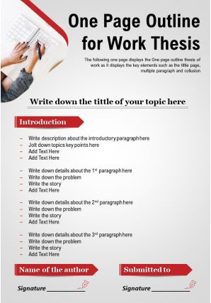 One Page Outline For Work Thesis Presentation Report Infographic PPT PDF Document
