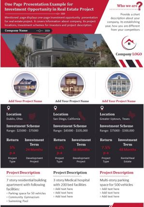 One Page Presentation Example For Investment Opportunity In Real Estate Project Report PPT PDF Document