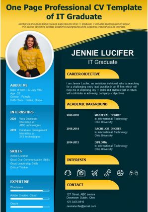 One Page Professional CV Template Of It Graduate Presentation Report Infographic PPT PDF Document