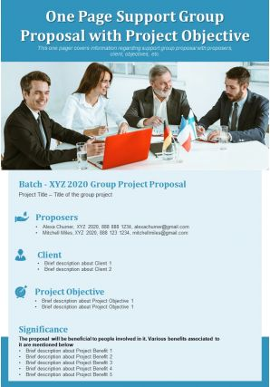 One Page Support Group Proposal With Project Objective Presentation Report Infographic PPT PDF Document