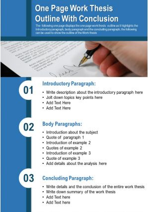 One Page Work Thesis Outline With Conclusion Presentation Report Infographic PPT PDF Document