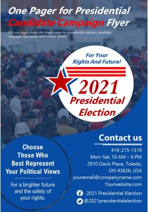One Pager For Presidential Candidate Campaign Flyer Presentation Report Infographic PPT PDF Document