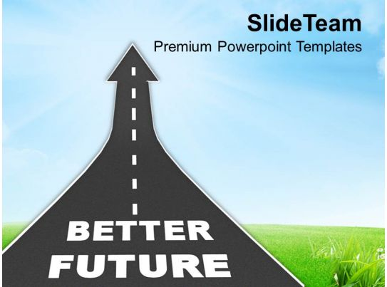 0413 way to better future reaching goal powerpoint