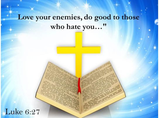 0514 luke 627 love your enemies do good powerpoint church